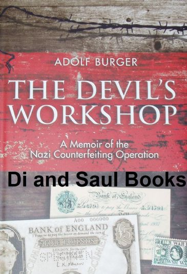 The Devil's Workshop, A Memoir of Nazi Counterfeiting Operation, by Adolf Burger